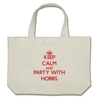 Keep calm and Party with Hobbs Canvas Bag