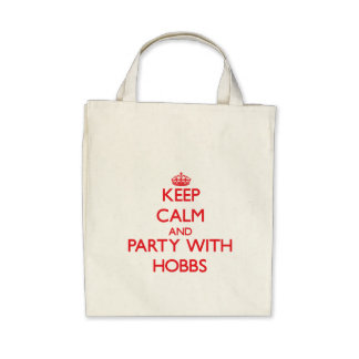 Keep calm and Party with Hobbs Bag