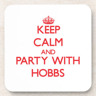 Keep calm and Party with Hobbs Beverage Coaster