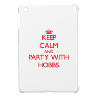 Keep calm and Party with Hobbs iPad Mini Covers