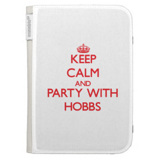 Keep calm and Party with Hobbs Kindle Cases