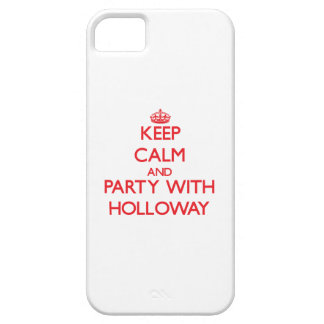 Keep calm and Party with Holloway iPhone 5 Cover