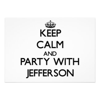 Keep calm and Party with Jefferson Custom Announcement