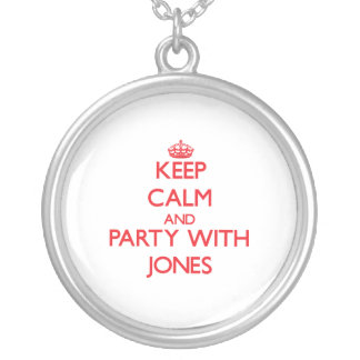 Keep calm and Party with Jones Custom Jewelry