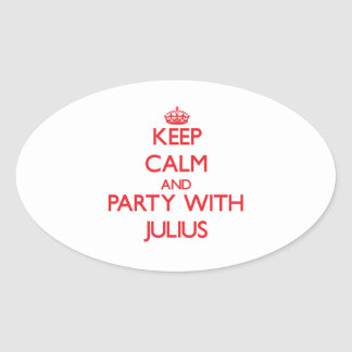 Keep calm and Party with Julius Sticker