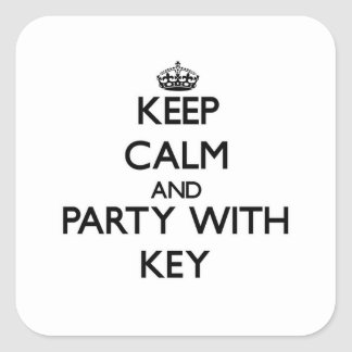 Keep calm and Party with Key Square Stickers