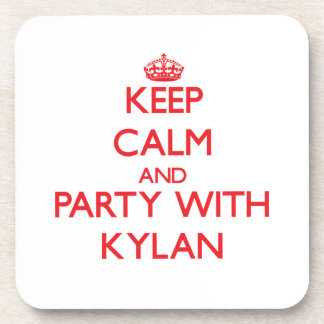 Keep calm and Party with Kylan Coasters