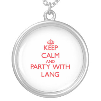Keep calm and Party with Lang Necklaces