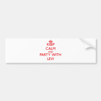 Keep calm and Party with Levi Bumper Stickers