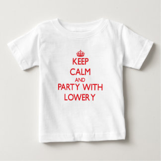 Keep calm and Party with Lowery T Shirt