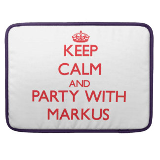 Keep calm and Party with Markus Sleeve For MacBooks