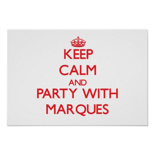 Keep calm and Party with Marques Print