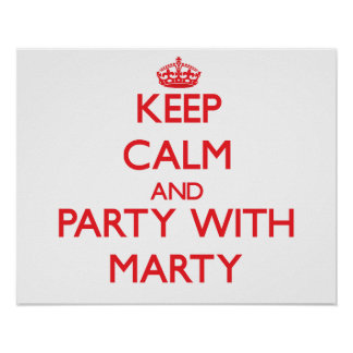 Keep calm and Party with Marty Print