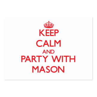 Keep calm and Party with Mason Business Card