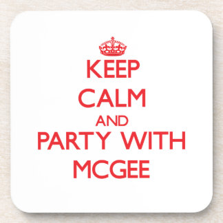 Keep calm and Party with Mcgee Beverage Coaster