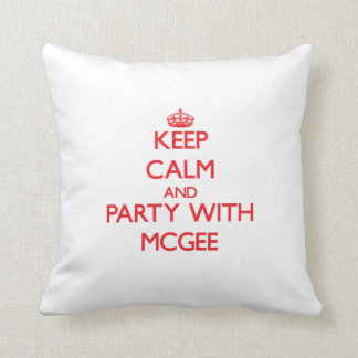 Keep calm and Party with Mcgee Pillow