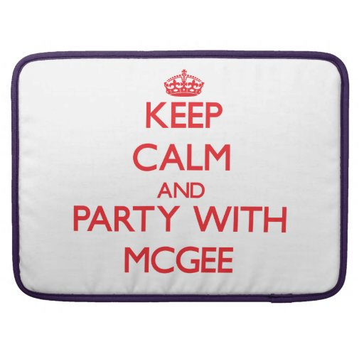 Keep calm and Party with Mcgee MacBook Pro Sleeve