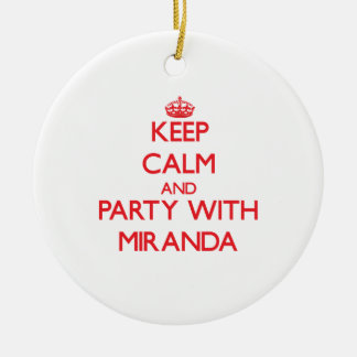 Keep calm and Party with Miranda Double-Sided Ceramic Round Christmas Ornament