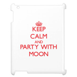 Keep calm and Party with Moon iPad Cover