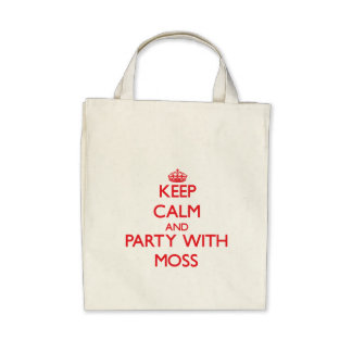 Keep calm and Party with Moss Tote Bags