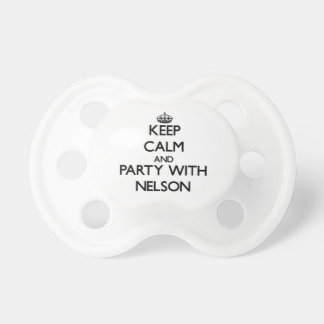 Keep calm and Party with Nelson Pacifiers