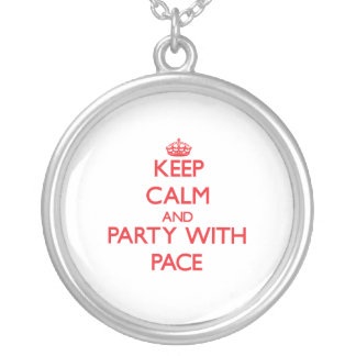 Keep calm and Party with Pace Necklaces