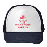Keep calm and Party with Parrish Cap