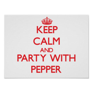 Keep calm and Party with Pepper Print