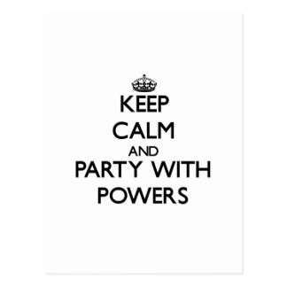 Keep calm and Party with Powers Post Card