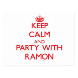 Keep calm and Party with Ramon