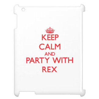 Keep calm and Party with Rex iPad Cases