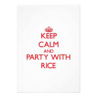 Keep calm and Party with Rice Announcement