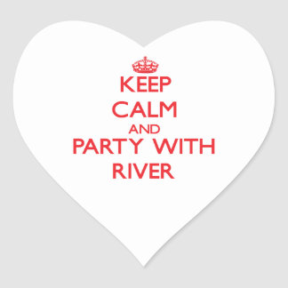 Keep calm and Party with River Stickers