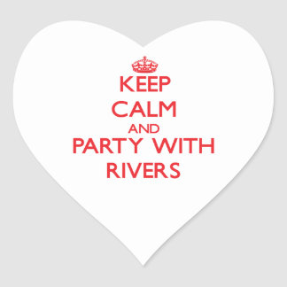 Keep calm and Party with Rivers Stickers