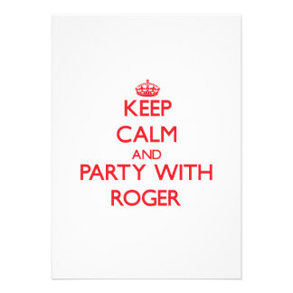 Keep calm and Party with Roger Custom Invitations