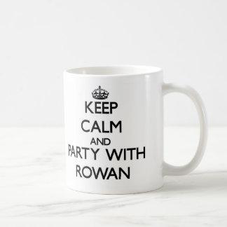 Keep Calm and party with Rowan Coffee Mug