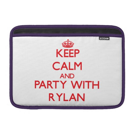 Keep calm and Party with Rylan Sleeves For MacBook Air
