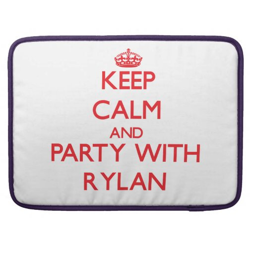 Keep calm and Party with Rylan Sleeve For MacBook Pro