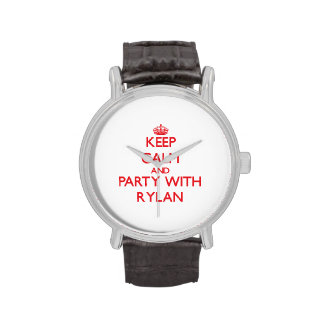 Keep calm and Party with Rylan Wristwatches