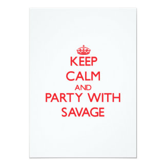 Keep calm and Party with Savage 13 Cm X 18 Cm Invitation Card