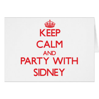Keep Calm and Party with Sidney Greeting Cards