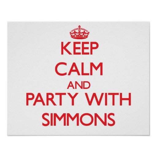 Keep calm and Party with Simmons Poster