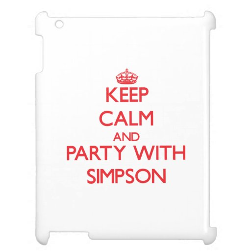 Keep calm and Party with Simpson iPad Case