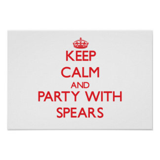 Keep calm and Party with Spears Print