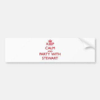 Keep calm and Party with Stewart Bumper Stickers