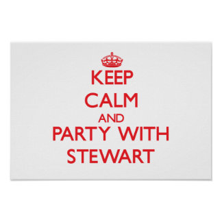 Keep calm and Party with Stewart Poster