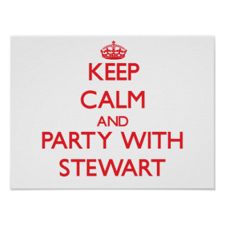 Keep calm and Party with Stewart Print