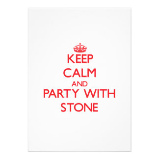 Keep calm and Party with Stone Announcement