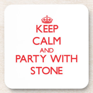 Keep calm and Party with Stone Beverage Coaster