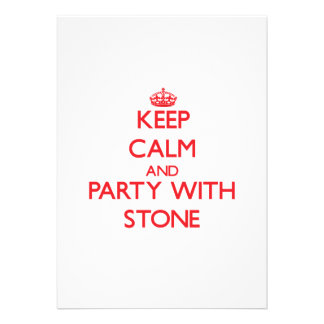 Keep calm and Party with Stone Custom Invitation